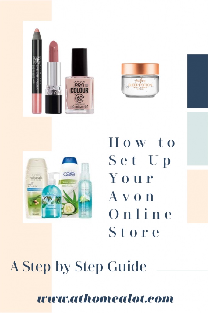 How to set up your Avon Online Store, a step by step guide