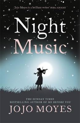 Night Music, Jo jo Moyes, book cover.