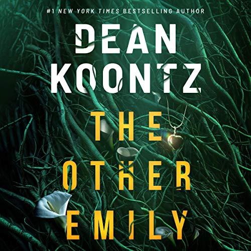 The Other Emily, Dean Koontz